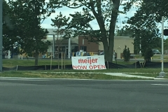 Meijer Now Open Sign - Derrick