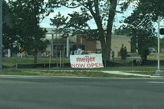 Meijer Now Open Sign - Derrick